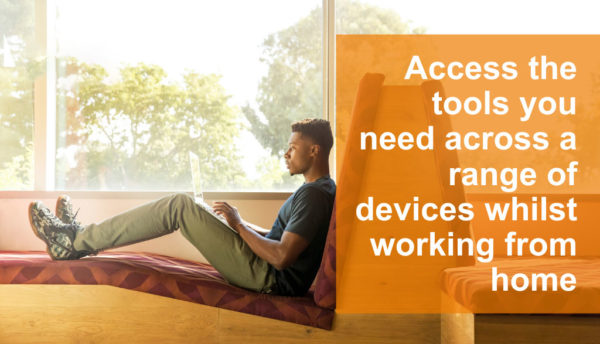 Access the tools for working from home